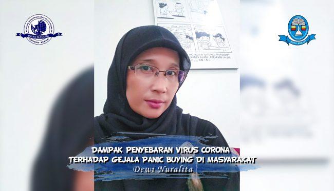 Read more about the article DAMPAK PENYEBARAN VIRUS CORONA TERHADAP GEJALA PANIC BUYING DI MASYARAKAT – Dewi Nuralita