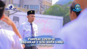Read more about the article COVID-19 BAGAIKAN 2 SISI MATA UANG