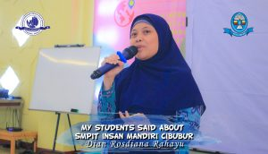 Read more about the article MY STUDENTS SAID ABOUT SMPIT INSAN MANDIRI CIBUBUR – Dian Rosdiana Rahayu