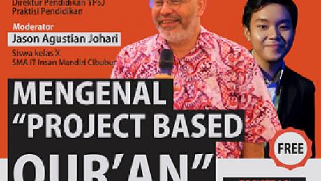 webinar MENGENAL PROJET BASED on QUR'AN INSAN MANDIRI CIBUBUR
