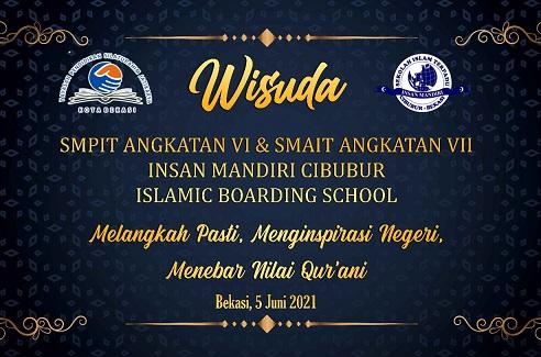 Read more about the article WISUDA SMPIT-SMAIT INSAN MANDIRI CIBUBUR TAHUN 2021